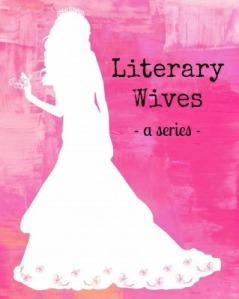 Literary Wives: The World's Wife, by Carol Ann Duffy