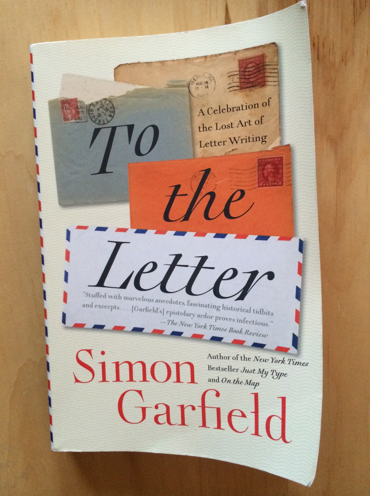 simon garfields to the letter a celebration of the lost art of letter writing is one of the most charming books ive read in years