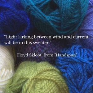 Floyd Skloot Handspun quote