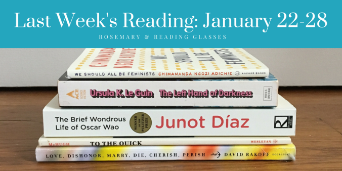 last-weeks-reading-january-22-28